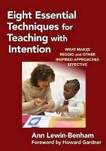 Eight Essential Techniques for Teaching with Intention