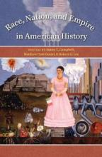 Race, Nation, and Empire in American History