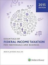 Essentials of Federal Income Taxation for Individuals and Business (2015)