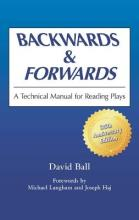 Backwards and Forwards: a Technical Manual for Reading Plays