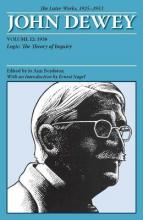 The Later Works of John Dewey: 1925 - 1953 Volume 12
