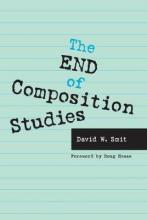 The End of Composition Studies