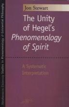 "The Unity of Hegel's """"Phenomenology of Spirit"