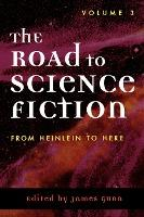 The Road to Science Fiction: v. 3