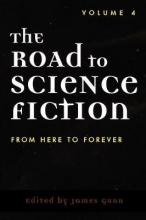The Road to Science Fiction: v. 4