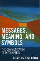 Messages, Meanings and Symbols