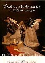 Theatre and Performance in Eastern Europe