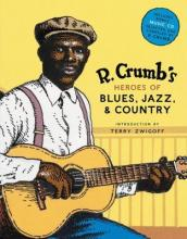 R.Crumb's Heroes of Blues, Jazz and Country (with CD)
