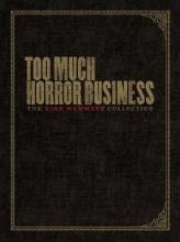 Too Much Horror Business