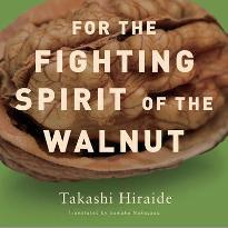 For the Fighting Spirit of the Walnut