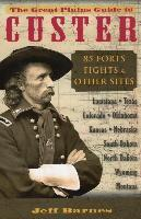 The Great Plains Guide to Custer