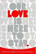 Our Love Is Here to Stay Postcards