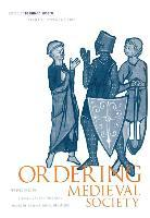 Ordering Medieval Society