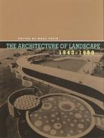 The Architecture of Landscape, 1940-1960