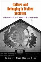 Culture and Belonging in Divided Societies