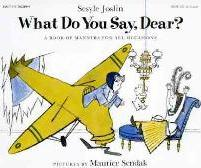 What Do You Say, Dear?