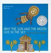 Why the Sun and the Moon Live in the Sky