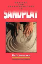 Healing and Transformation in Sand Play