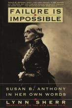 Susan B Anthony in Her Own Wo
