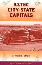 Aztec City-state Capitals