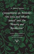 "Commentary on Aristotle's """"On Sense and What is Sensed"""" and """"On Memory and Recollection"