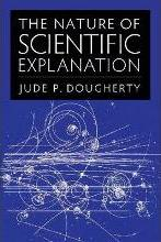 The Nature of Scientific Explanation