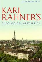 Karl Rahner's Theological Aesthetics