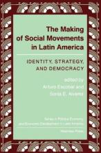 The Making Of Social Movements In Latin America