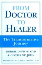From Doctor to Healer