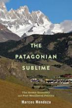 The Patagonian Sublime