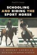 Schooling and Riding the Sport Horse