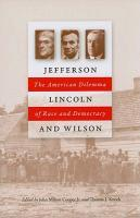 Jefferson, Lincoln and Wilson