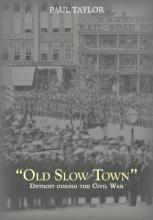 Old Slow Town'