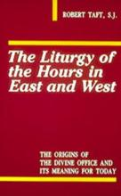 The Liturgy of the Hours in East and West