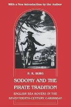 "Revised edition of ""Sodomy and the Pirate Tradition\"""