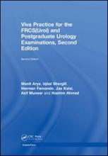 Viva Practice for the FRCS(Urol) and Postgraduate Urology Examinations, Second Edition
