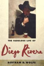 The Fabulous Life of Diego Rivera