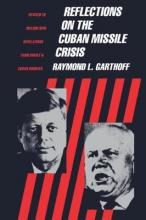 Reflections on the Cuban Missile Crisis