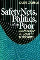 Safety Nets, Politics, and the Poor