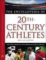 The Encyclopedia of the 20th Century Athletes