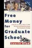 Free Money for Graduate School, Fourth Edition