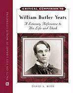 Critical Companion to William Butler Yeats