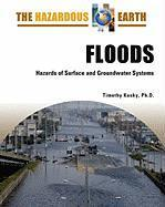 Floods  Hazards of Surface and Groundwater Systems