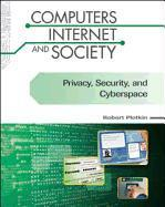 Privacy, Security, and Cyberspace