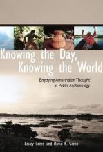 Knowing the Day, Knowing the World