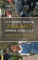 Citizens' Media against Armed Conflict