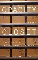 Opacity and the Closet