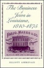 The Business of Jews in Louisiana, 1840-1875