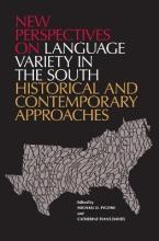 New Perspectives on Language Variety in the South