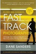 Fast Track Photographer, Revised And Expanded Edition